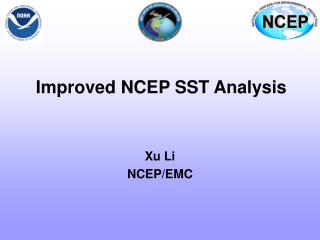 Improved NCEP SST Analysis