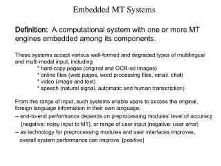 Embedded MT Systems