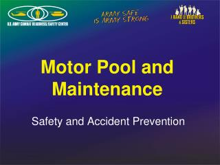 Motor Pool and Maintenance