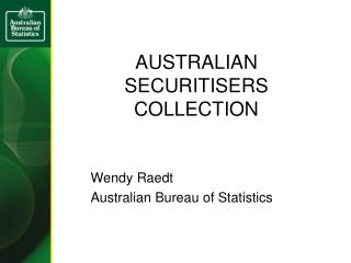 AUSTRALIAN SECURITISERS COLLECTION