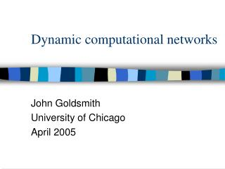 Dynamic computational networks