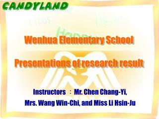 Wenhua Elementary School Presentations of research result