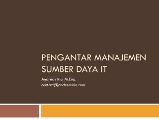 Pengantar manajemen Sumber daya  IT