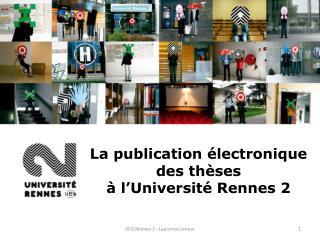 La publication électronique des thèses à l'Université Rennes 2