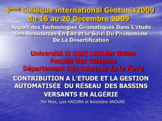 4 è me  Colloque international G é otunis2009 du 16 au 20 D é cembre 2009