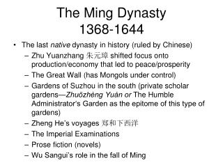 The Ming Dynasty 1368-1644