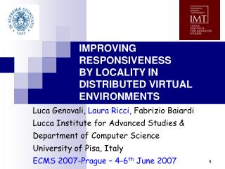 IMPROVING RESPONSIVENESS BY LOCALITY IN DISTRIBUTED VIRTUAL ENVIRONMENTS