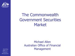 The Commonwealth Government Securities Market