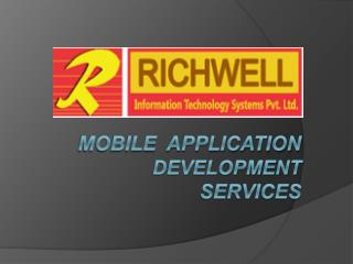 Mobile Application Development Services - Richwellit