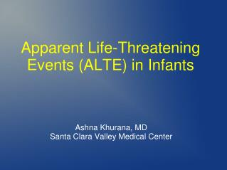 Apparent Life-Threatening Events (ALTE) in Infants