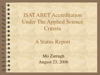 ISAT ABET Accreditation  Under The Applied Science Criteria A Status Report