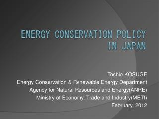 Toshio KOSUGE Energy Conservation & Renewable Energy Department