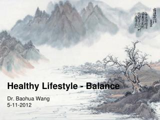 Healthy Lifestyle - Balance
