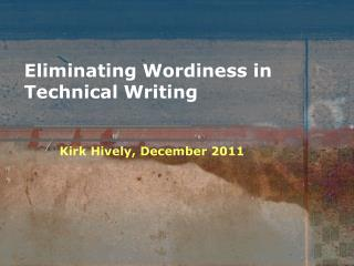 Eliminating Wordiness in Technical Writing
