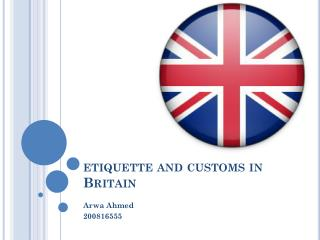etiquette and customs in  B ritain