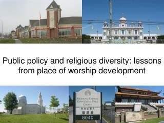 Public policy and religious diversity: lessons from place of worship development