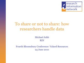 To share or not to share: how researchers handle data