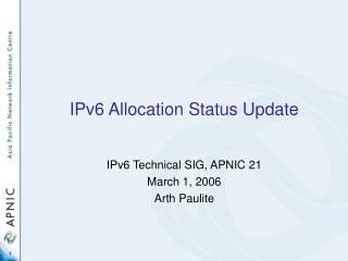 IPv6 Allocation Status Update