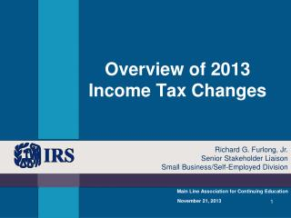 Overview of 2013 Income Tax Changes