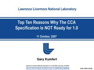 Top Ten Reasons Why The CCA Specification Is NOT Ready for 1.0 11 October, 2007
