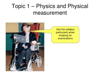 Topic 1 – Physics and Physical measurement