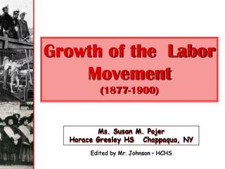 Growth of the  Labor Movement (1877-1900)