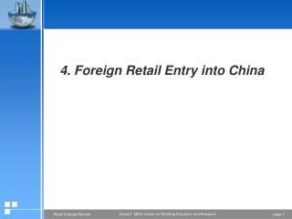 4. Foreign Retail Entry into China