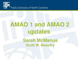 AMAO 1 and AMAO 2 updates