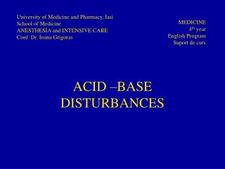 ACID –BASE DISTURBANCES
