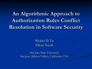 An Algorithmic Approach to Authorization Rules Conflict Resolution in Software Security