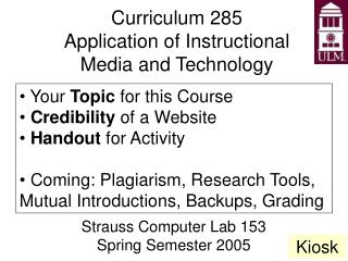 Curriculum 285 Application of Instructional Media and Technology