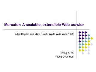 Mercator: A scalable, extensible Web crawler