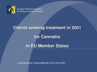 Clients seeking treatment in 2001  for Cannabis  in EU Member States