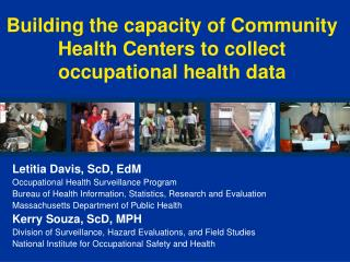 Building the capacity of Community Health Centers to collect occupational health data