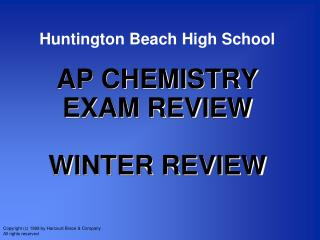 Huntington Beach High School AP CHEMISTRY EXAM REVIEW WINTER REVIEW