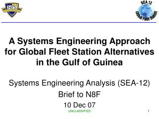 A Systems Engineering Approach for Global Fleet Station Alternatives in the Gulf of Guinea Systems Engineering Analysis