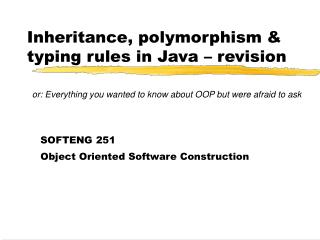Inheritance, polymorphism & typing rules in Java – revision