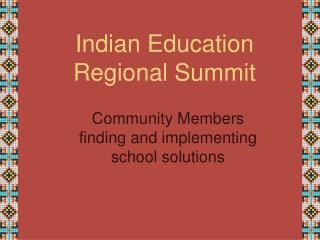 Indian Education  Regional Summit