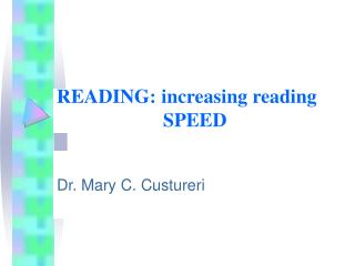 READING: increasing reading 				SPEED
