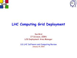 LHC Computing Grid Deployment