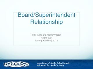 Board/Superintendent Relationship
