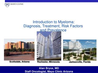 Introduction to Myeloma: Diagnosis, Treatment, Risk Factors and Prevalence