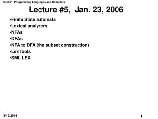 Lecture #5, Jan. 23, 2006