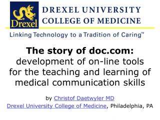 by  Christof Daetwyler MD Drexel University College of Medicine , Philadelphia, PA