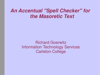 "An Accentual ""Spell Checker"" for the Masoretic Text"