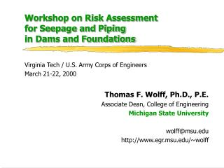 Workshop on Risk Assessment  for Seepage and Piping  in Dams and Foundations