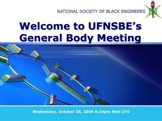 Welcome to UFNSBE's General Body Meeting