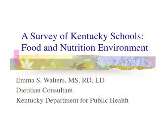 A Survey of Kentucky Schools: Food and Nutrition Environment