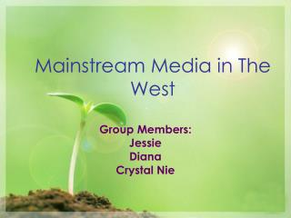 Mainstream Media in The West