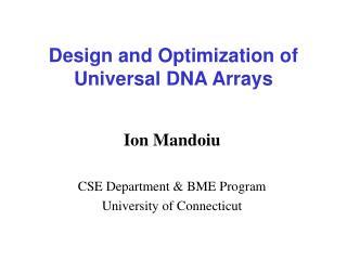 Design and Optimization of Universal DNA Arrays